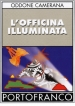 L'officina illuminata